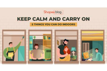 5 things you can do indoors - shopee blog
