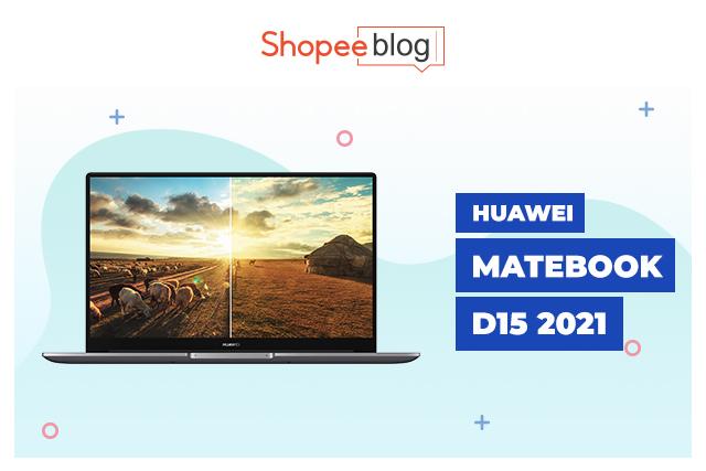 HUAWEI Matebook D15 2021 laptop
