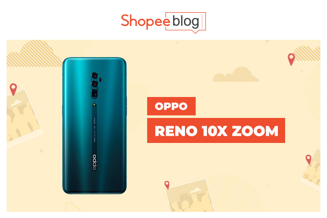 best camera phone oppo reno 10x zoom